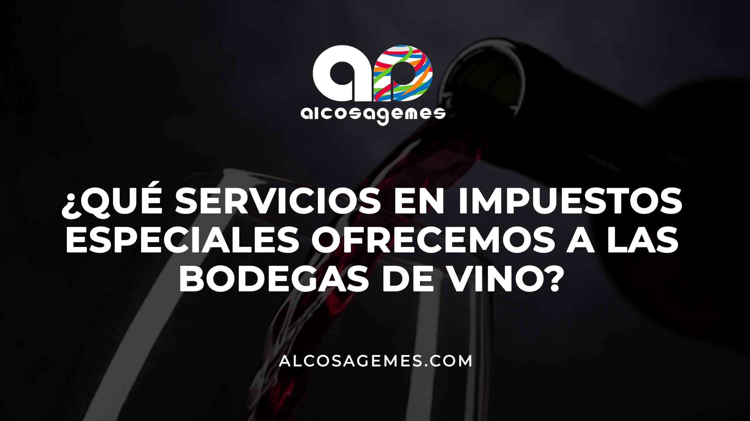 Impuestos especiales sobre el vino y bebidas fermentadas